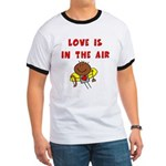 Love is in the Air Ringer T