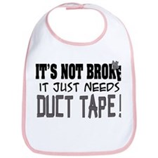 Not Broke - Duct Tape Bib