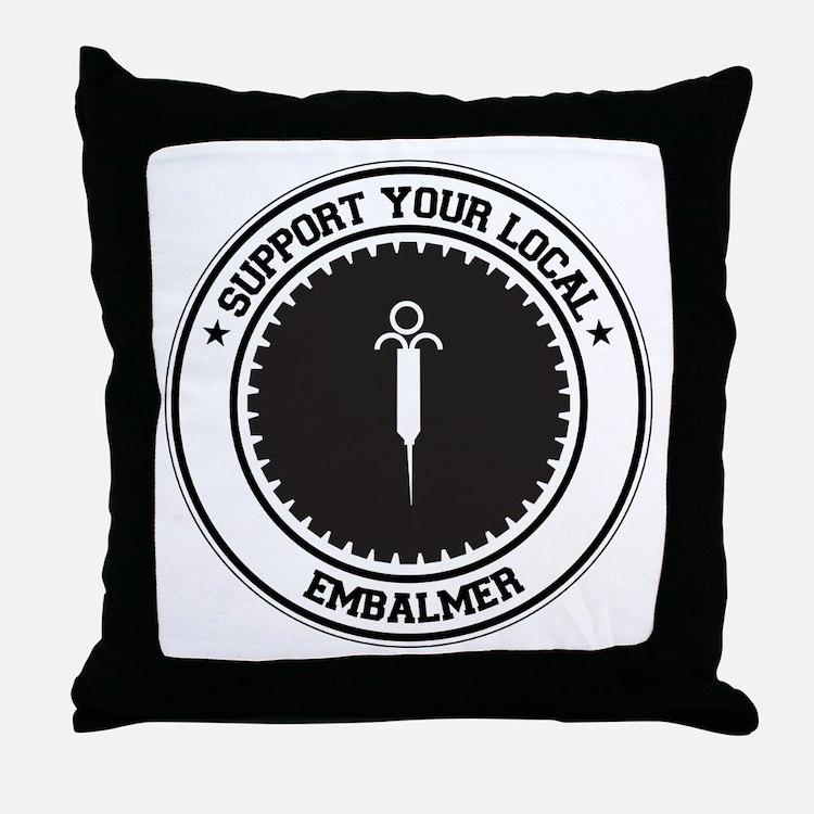 Support Embalmer Throw Pillow