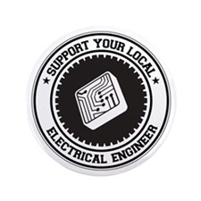 """Support Electrical Engineer 3.5"""" Button"""