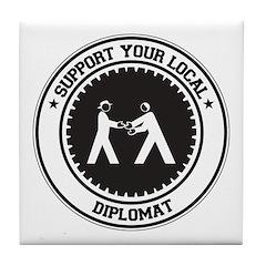 Support Diplomat Tile Coaster