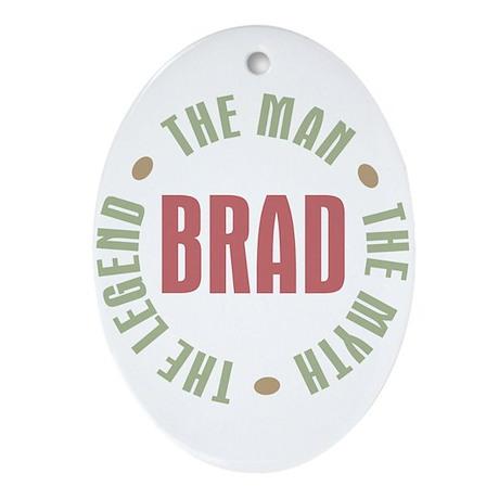 Brad Man Myth Legend Oval Ornament