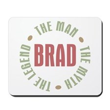 Brad Man Myth Legend Mousepad