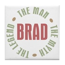 Brad Man Myth Legend Tile Coaster