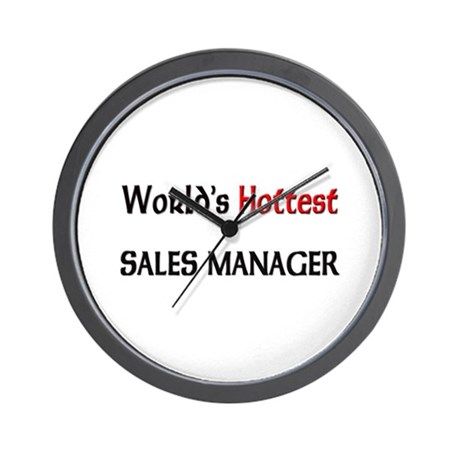 World's Hottest Sales Manager Wall Clock