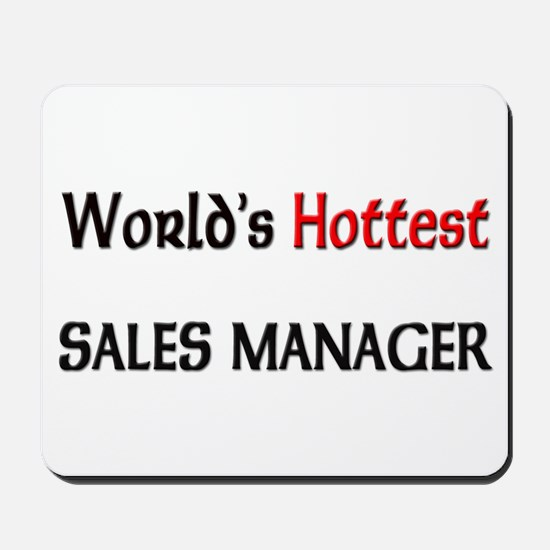 World's Hottest Sales Manager Mousepad