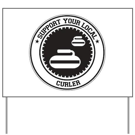 Support Curler Yard Sign