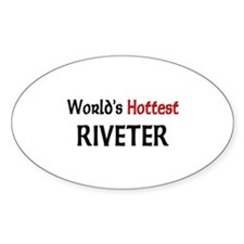 World's Hottest Riveter Oval Decal