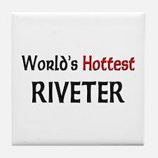 World's Hottest Riveter Tile Coaster
