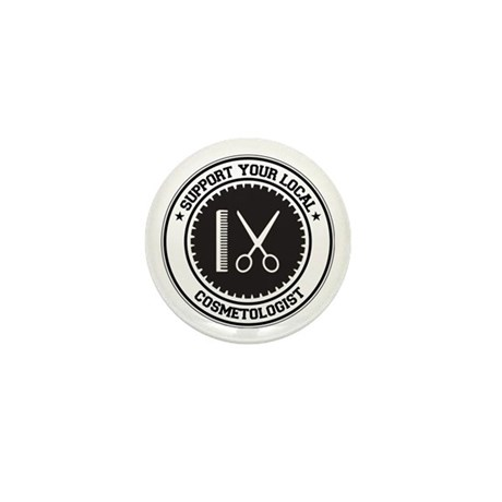 Support Cosmetologist Mini Button