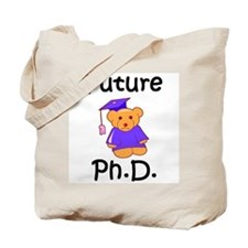 Future Ph.D Tote Bag