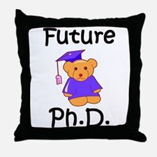 Future Ph.D Throw Pillow