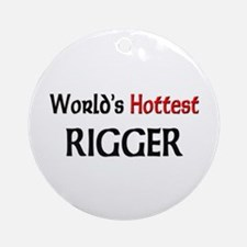 World's Hottest Rigger Ornament (Round)