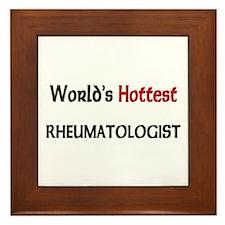 World's Hottest Rheumatologist Framed Tile