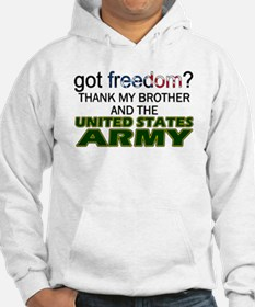 Got Freedom? Army (Brother) Hoodie