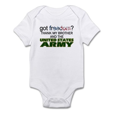 Got Freedom? Army (Brother) Infant Creeper