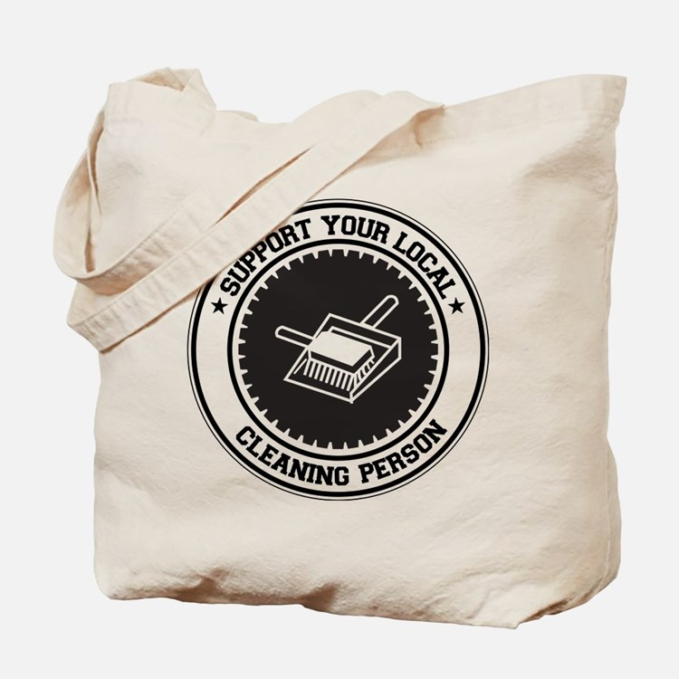 Support Cleaning Person Tote Bag
