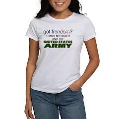 Got Freedom? Army (Sister) Women's T-Shirt