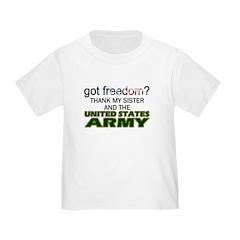 Got Freedom? Army (Sister) T