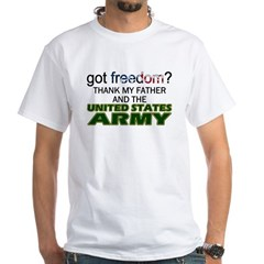 Got Freedom? Army (Father) Shirt