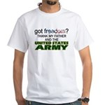 Got Freedom? Army (Father) White T-Shirt