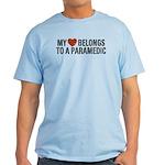 My Heart Belongs to a Paramedic Light T-Shirt