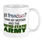 Got Freedom? Army (Mother) Mug