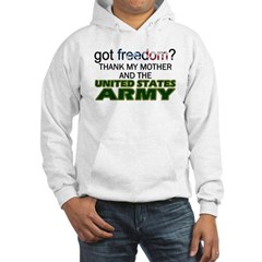 Got Freedom? Army (Mother) Hoodie