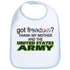 Got Freedom? Army (Mother) Bib