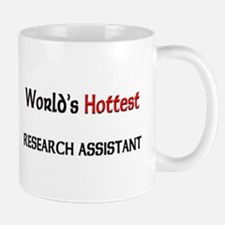 World's Hottest Research Assistant Mug