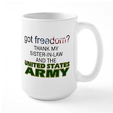 Got Freedom? Army (Sister-In-Law) Mug