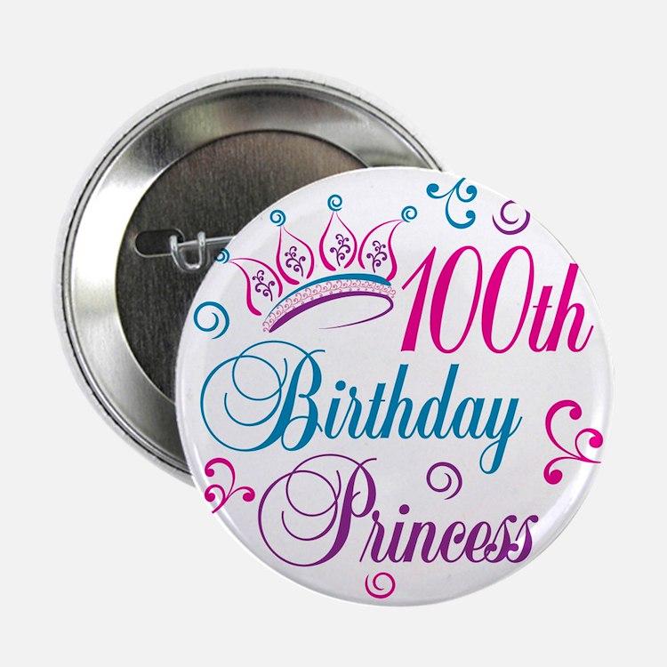 "100th Birthday Princess 2.25"" Button"