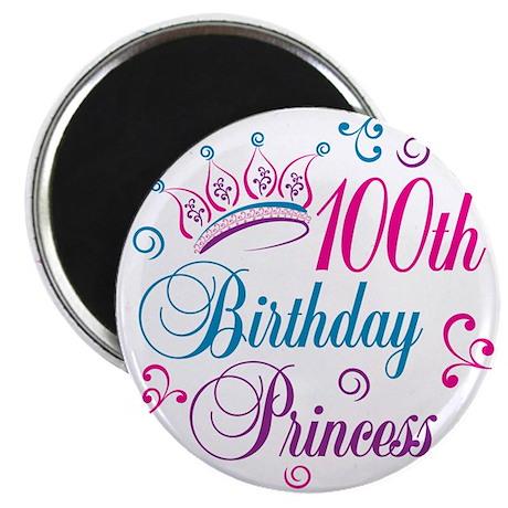 "100th Birthday Princess 2.25"" Magnet (10 pack)"