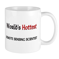 World's Hottest Remote Sensing Scientist Mug