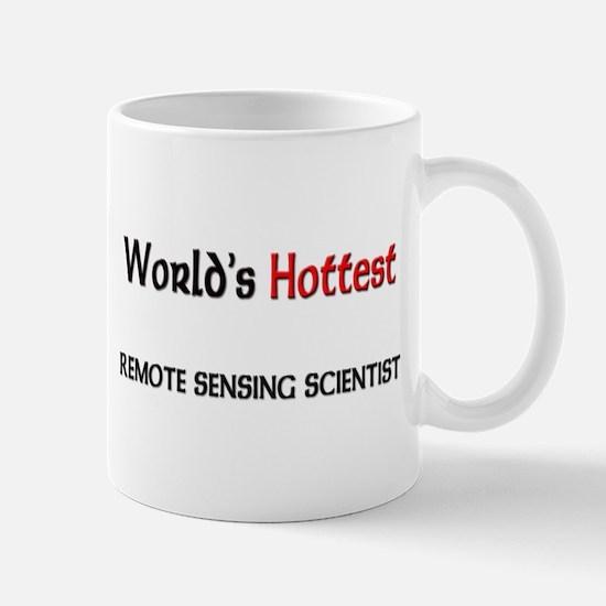 World's Hottest Remote Sensing Scientist Mug