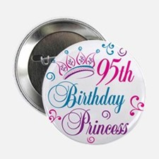 "95th Birthday Princess 2.25"" Button"