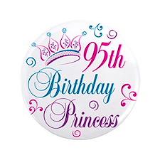 "95th Birthday Princess 3.5"" Button"