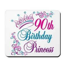 90th Birthday Princess Mousepad