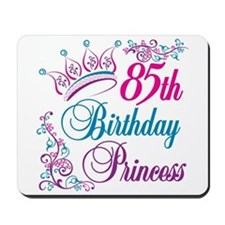 85th Birthday Princess Mousepad