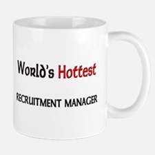 World's Hottest Recruitment Manager Mug