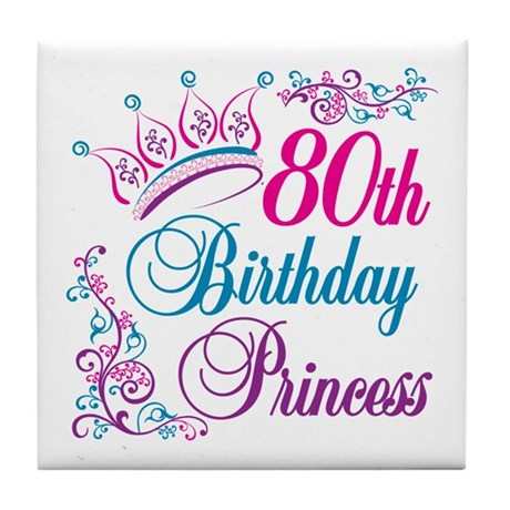 80th Birthday Princess Tile Coaster