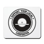Support Carpenter Mousepad