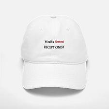 World's Hottest Receptionist Baseball Baseball Cap