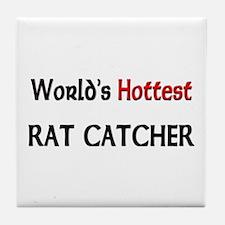 World's Hottest Rat Catcher Tile Coaster