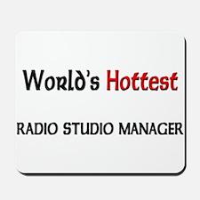 World's Hottest Radio Studio Manager Mousepad