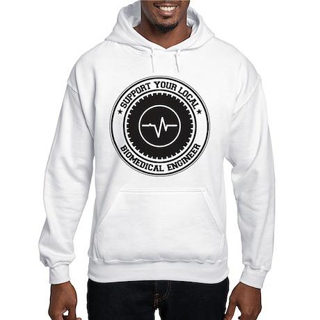 Support Biomedical Engineer Hooded Sweatshirt