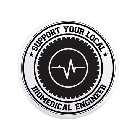 "Support Biomedical Engineer 3.5"" Button (100 pack)"