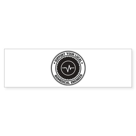 Support Biomedical Engineer Bumper Sticker