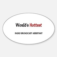 World's Hottest Radio Broadcast Assistant Decal