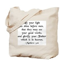 """""""Let your Light Shine"""" [text] Tote Bag"""